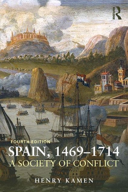 Picture of Spain, 1469-1714: A Society of Conflict