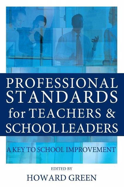 Picture of Professional Standards for Teachers and School Leaders: A Key to School Improvement