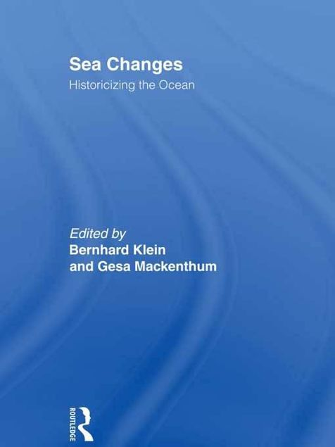 Picture of Sea Changes: Historicizing the Ocean