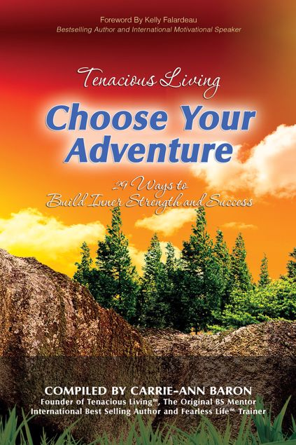 Picture of Tenacious Living: Choose Your Adventure: 29 Ways to Build Inner Strength and Success