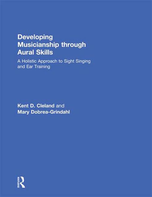 Picture of Developing Musicianship Through Aural Skills: A Holistic Approach to Sight Singing and Ear Training
