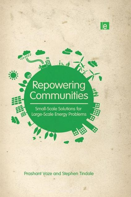 Picture of Repowering Communities: Small-Scale Solutions for Large-Scale Energy Problems