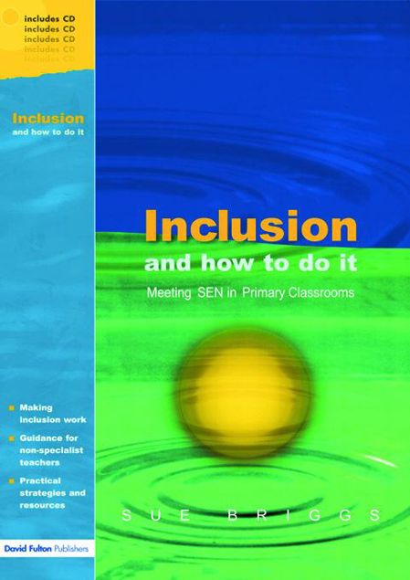 Picture of Inclusion and How to Do It: Meeting Sen in Primary Classrooms