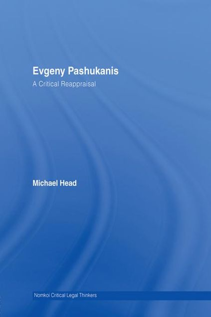 Picture of Evgeny Pashukanis: A Critical Reappraisal
