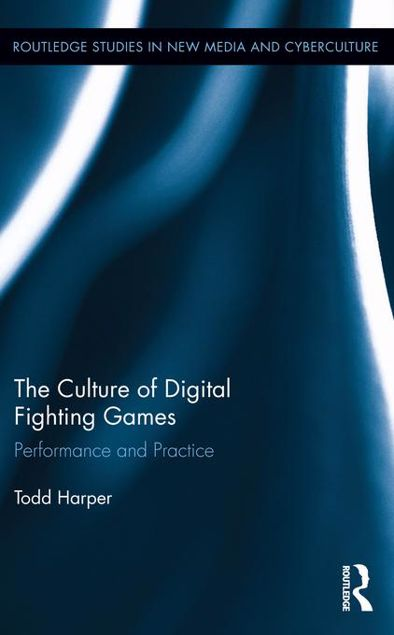 Picture of The Culture of Digital Fighting Games: Performance and Practice: Performance and Practice
