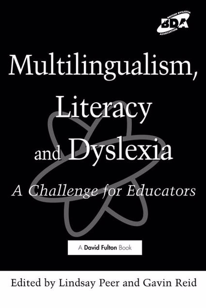 Picture of Multilingualism, Literacy and Dyslexia: A Challenge for Educators