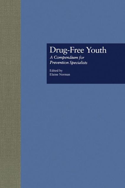 Picture of Drug Free Youth: A Compendium for Prevention Specialists