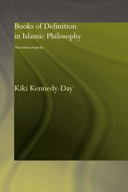 Picture of Books of Definition in Islamic Philosophy: The Limits of Words