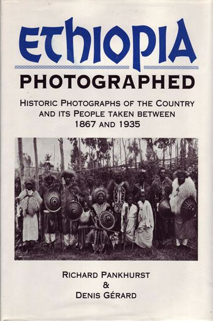 Picture of Ethiopia Photographed: Historic Photographs of the Country and Its People Taken Between 1867 and 1935