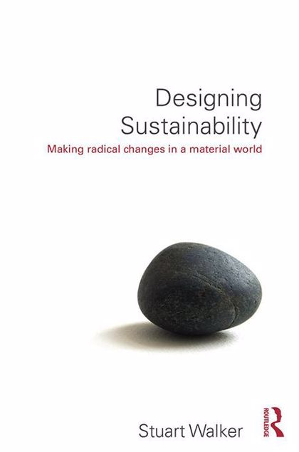 Picture of Designing Sustainability: Making radical changes in a material world