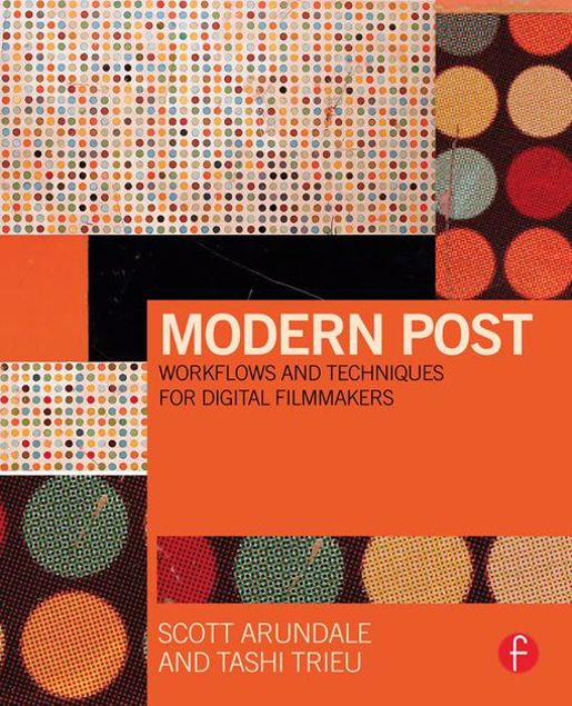 Picture of Modern Post: Workflows and Techniques for Digital Filmmakers