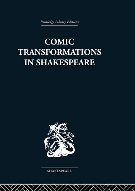 Picture of Comic Transformations in Shakespeare