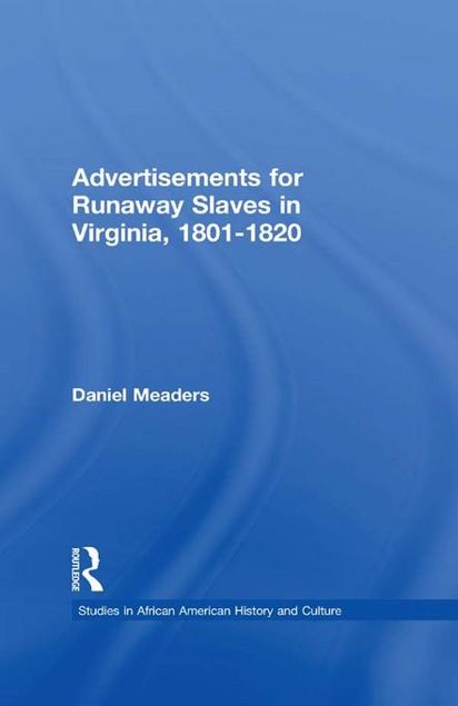 Picture of Advertisements for Runaway Slaves in Virginia, 1801-1820