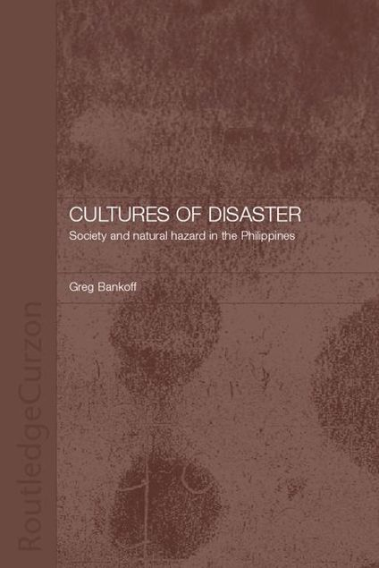 Picture of Cultures of Disaster: Society and Natural Hazard in the Philippines