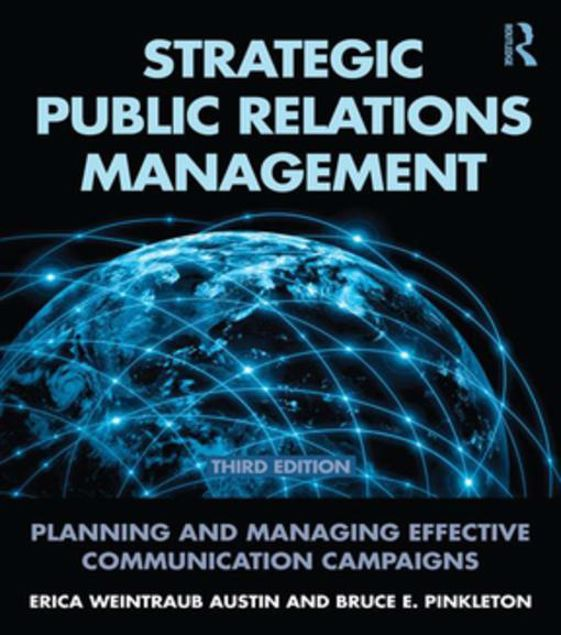 Picture of Strategic Public Relations Management: Planning and Managing Effective Communication Campaigns