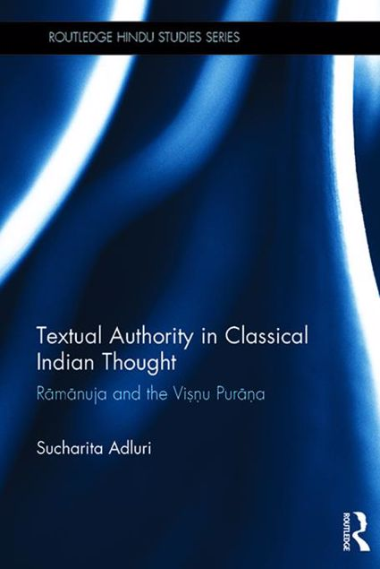 Picture of Textual Authority in Classical Indian Thought: Ramanuja and the Vishnu Purana