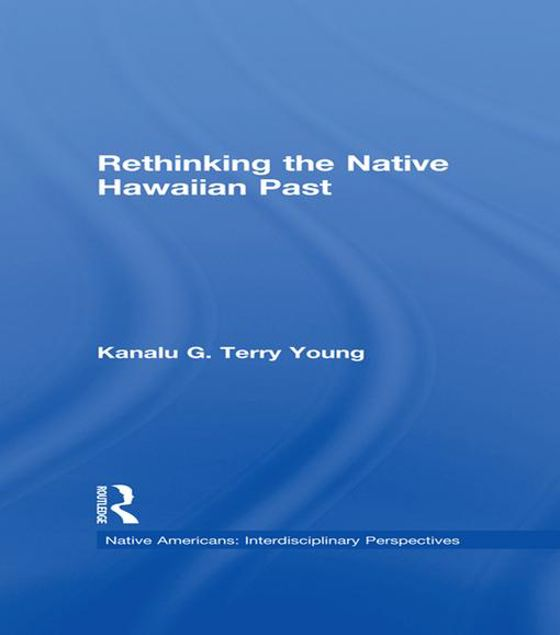 Picture of Rethinking the Native Hawaiian Past