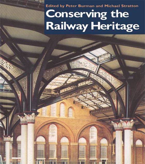 Picture of Conserving the Railway Heritage
