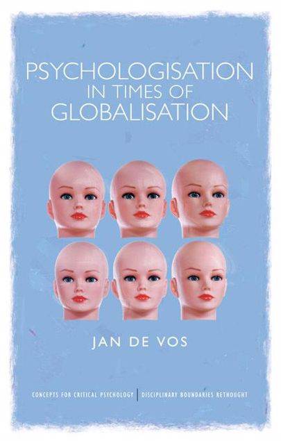 Picture of Psychologisation in Times of Globalisation