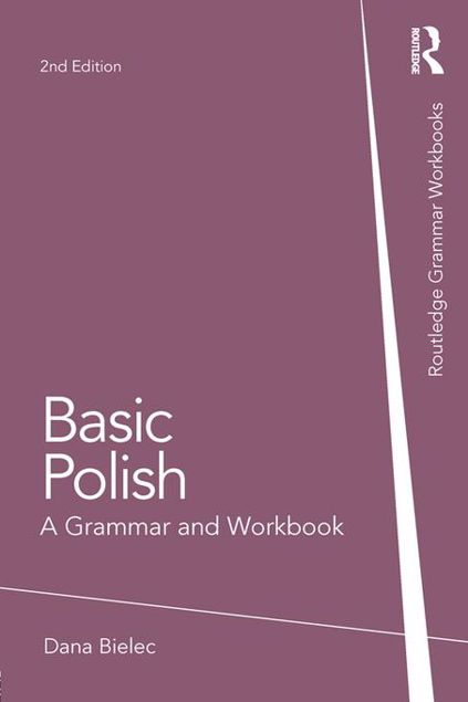 Picture of Basic Polish: A Grammar and Workbook