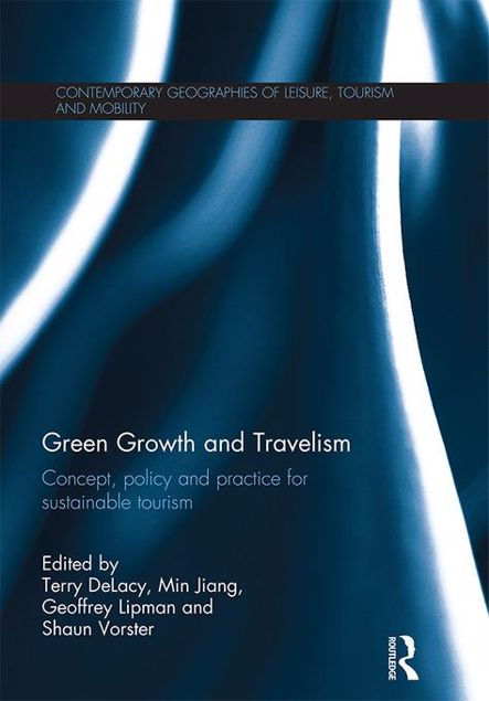 Picture of Green Growth and Travelism: Concept, Policy and Practice for Sustainable Tourism