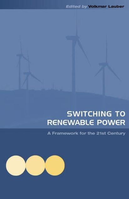 Picture of Switching to Renewable Power: A Framework for the 21st Century