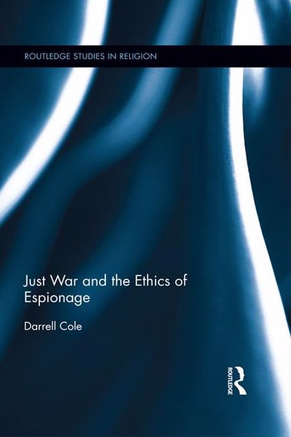 Picture of Just War and the Ethics of Espionage