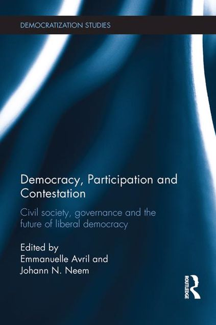 Picture of Democracy, Participation and Contestation: Civil society, governance and the future of liberal democracy