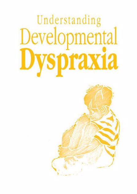 Picture of Understanding Developmental Dyspraxia: A Textbook for Students and Professionals