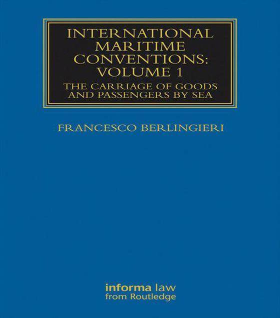Picture of International Maritime Conventions (Volume 1): The Carriage of Goods and Passengers by Sea