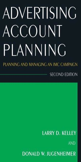 Picture of Advertising Account Planning: Planning and Managing an IMC Campaign