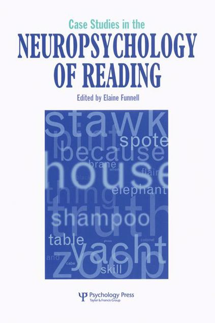 Picture of Case Studies in Neuropsychology of Reading