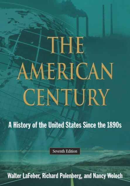 Picture of The American Century: A History of the United States Since the 1890s