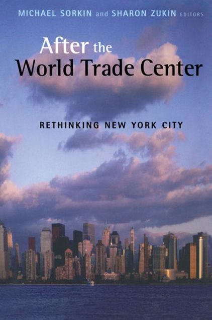Picture of After the World Trade Center: Rethinking New York City