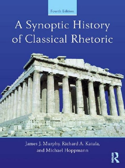 Picture of A Synoptic History of Classical Rhetoric