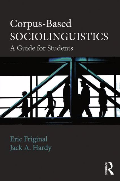 Picture of Corpus-Based Sociolinguistics: A Guide for Students