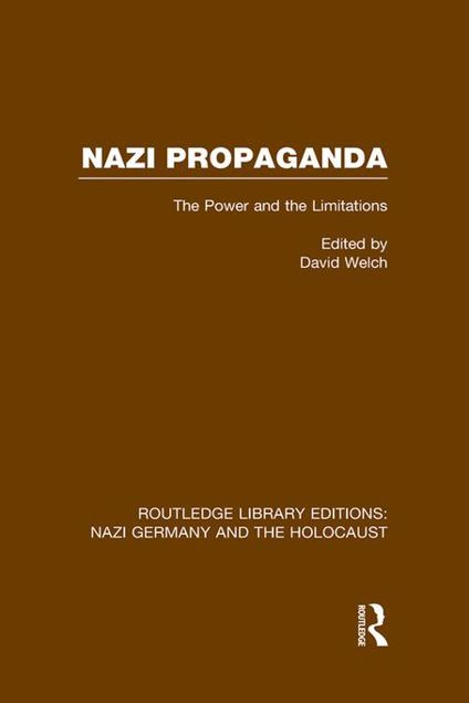 Picture of Nazi Propaganda (Rle Nazi Germany & Holocaust): The Power and the Limitations