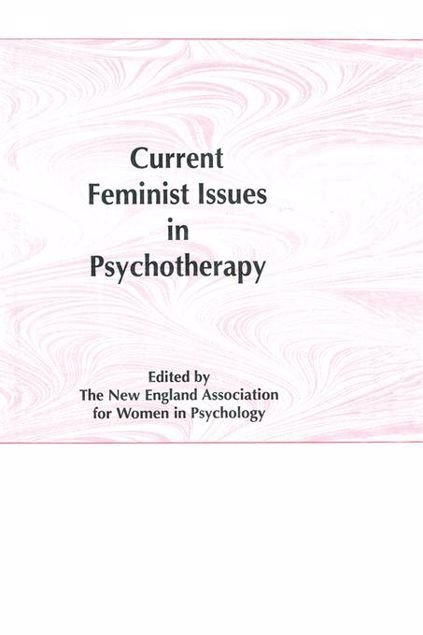 Picture of Current Feminist Issues in Psychotherapy