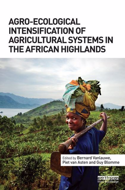 Picture of Agro-Ecological Intensification of Agricultural Systems in the African Highlands