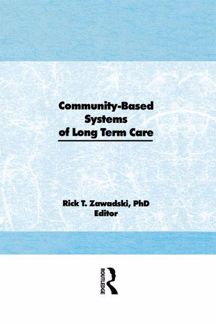 Picture of Community-Based Systems of Long-Term Care
