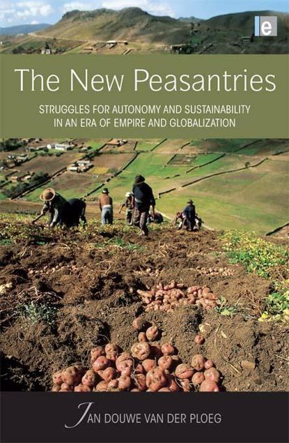 Picture of The New Peasantries: Struggles for Autonomy and Sustainability in an Era of Empire and Globalization