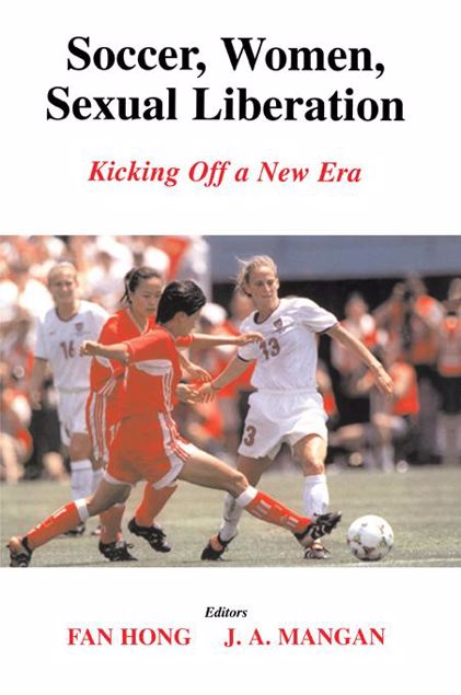 Picture of Soccer, Women, Sexual Liberation: Kicking Off a New Era
