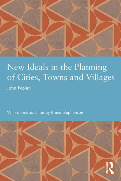 Picture of New Ideals in the Planning of Cities, Towns and Villages