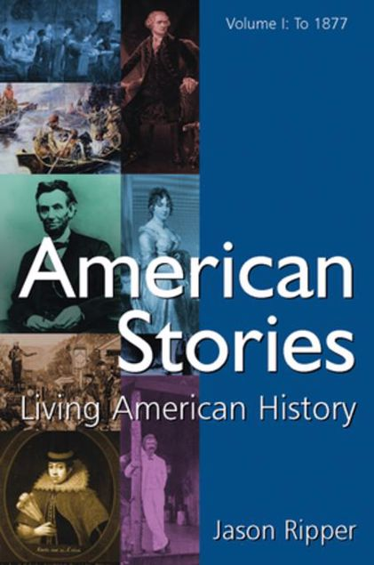 Picture of American Stories: Living American History: v. 1: To 1877