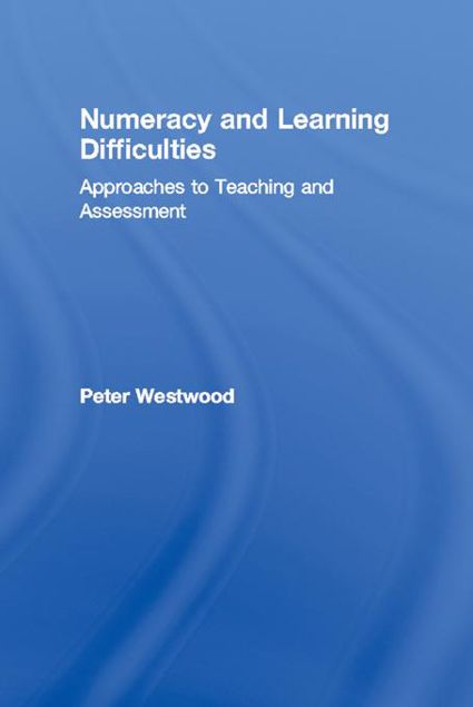 Picture of Numeracy and Learning Difficulties: Approaches to Teaching and Assessment