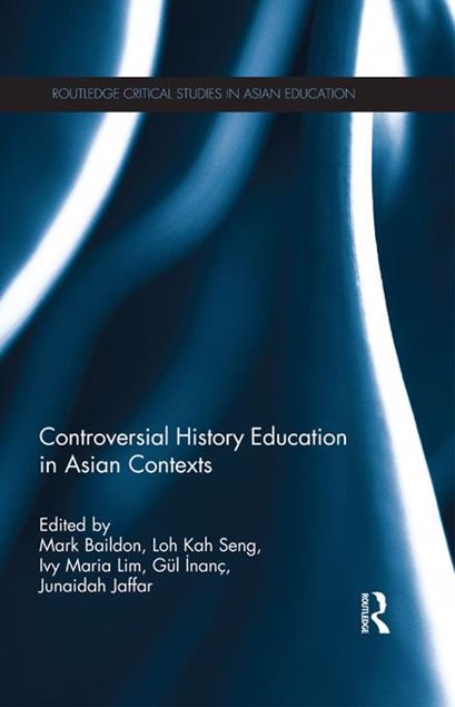 Picture of Controversial History Education in Asian Contexts