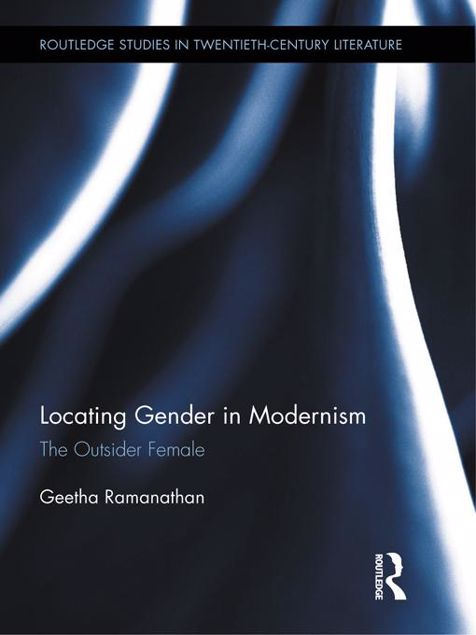 Picture of Locating Gender in Modernism: The Outsider Female