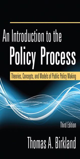 Picture of An Introduction to the Policy Process: Theories, Concepts and Models of Public Policy Making