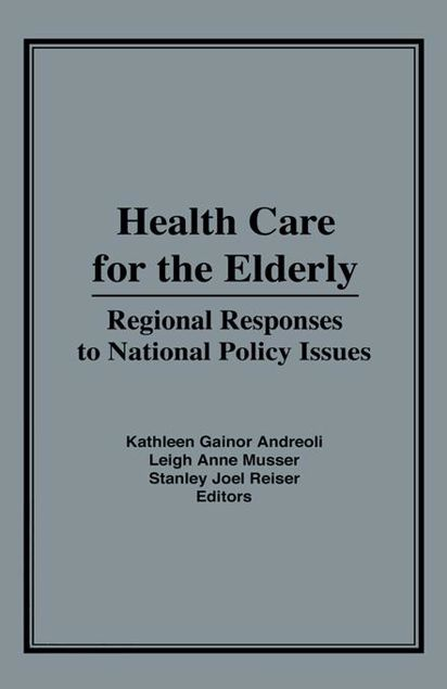 Picture of Health Care for the Elderly: Regional Responses for National Policy Issues