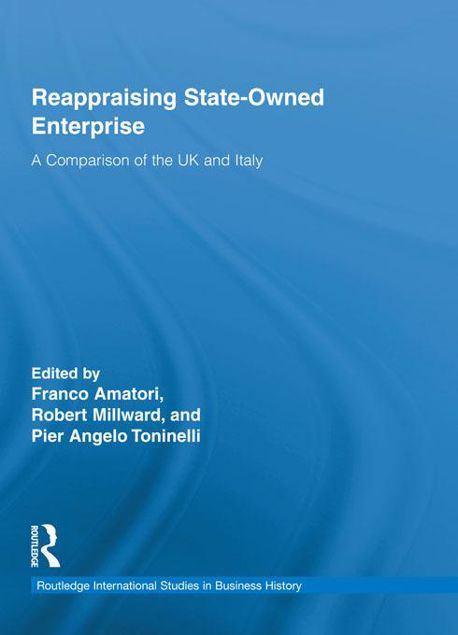 Picture of Reappraising State-Owned Enterprise: A Comparison of the UK and Italy